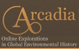 Arcadia: Online Explorations in European Environmental History